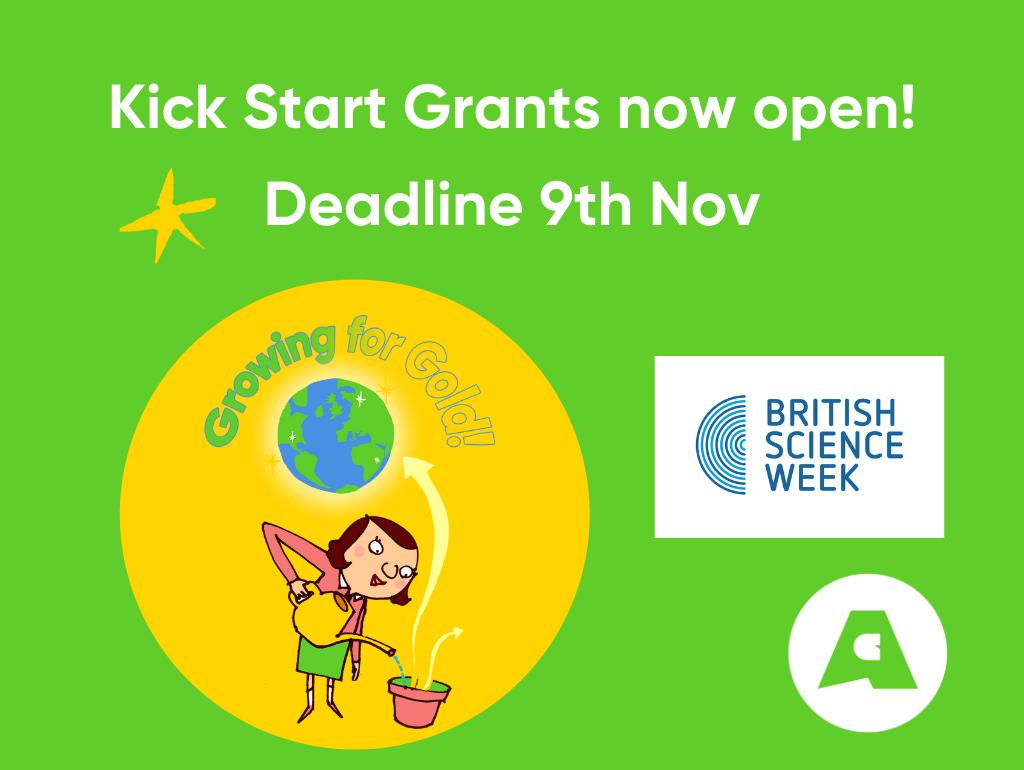 Kick Start Grant Scheme for British Science Week 2022 – School Science Workshops – deadline 8th November